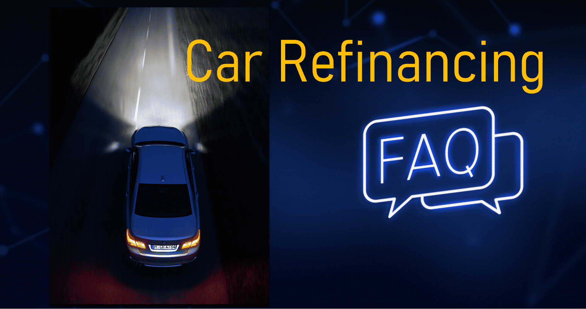 Refinance Car Loan Frequently Asked Questions